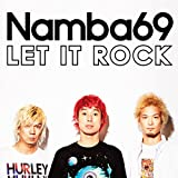 LET IT ROCK feat. JESSE♪NAMBA69のCDジャケット