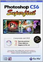 Photoshop CS6. Superfácil