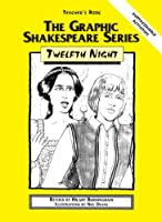 Twelfth Night: Teacher's Book (The Graphic Shakespeare)