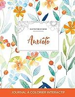 Journal de Coloration Adulte: Anxiete (Illustrations de Safari, Floral Printanier)