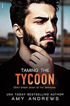 Taming the Tycoon (Entangled Indulgence) by [Andrews, Amy]
