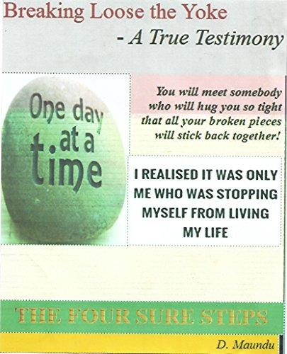 Breaking Loose The Yoke: A True Testimony (English Edition)