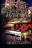 Once Upon A Hood Love: A Miami Fairytale