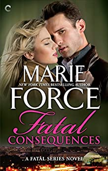 Fatal Consequences (The Fatal Series) by [Force, Marie]