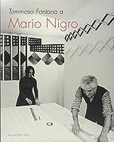 Tommaso Fontana a Mario Nigro