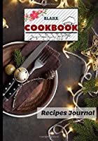 Blank Cookbook Recipes Journal: Family Favorite Cookbook To Write In: Personalized Empty ... Cookbook | Perfect Gift For Special Person