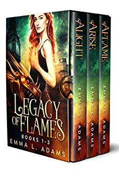 Legacy of Flames: The Complete Trilogy by [Adams, Emma L. ]
