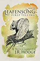 Leafensong: First Telling