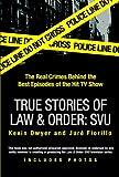 True Stories of Law & Order: SVU