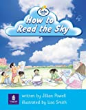 Info Trail Beginner:How To Read The Sky Non-fiction (LITERACY LAND)