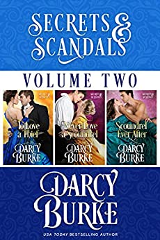 Secrets and Scandals Volume Two by [Burke, Darcy]