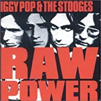 Raw Power by Iggy Pop (2008-01-13)