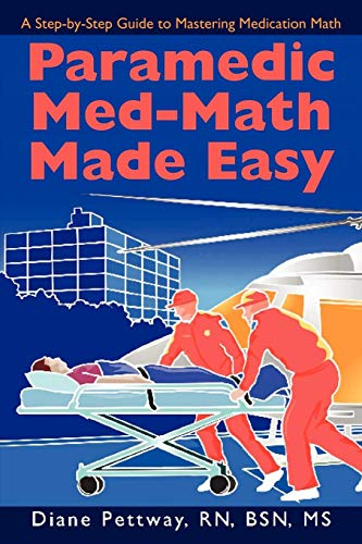 Download Paramedic Med-Math Made Easy 0595506356