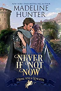 Never If Not Now (Midsummer Knights Book 7) (English Edition)