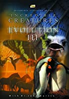 Incredible Creatures That Defy Evolution 3 [DVD] [Import]