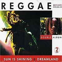 Sun Is Shining / Dreamland by Reggae