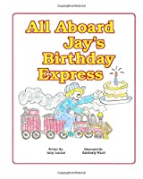 All Aboard Jay's Birthday Express: A Story on the 4 Way Rotary Test