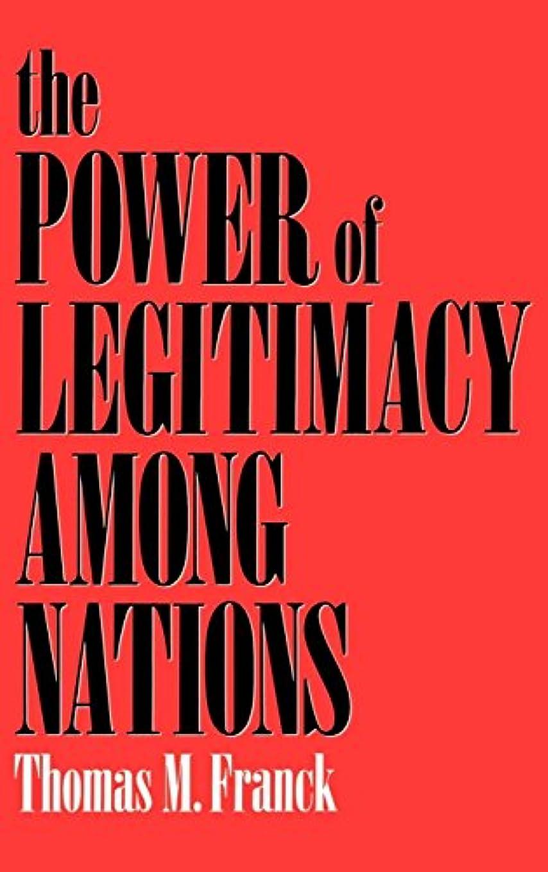引数支給肺炎The Power of Legitimacy Among Nations