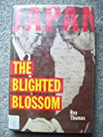 Japan: The Blighted Blossom