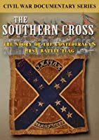 Southern Cross: the Story of the Confederacy's Fir [DVD] [Import]