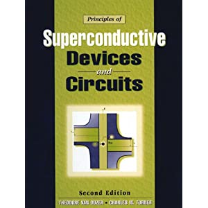 Principles of Superconductive Devices and Circuits (Medical Intelligence Unit (Unnumbered))