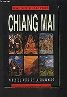 Chiang Mai: Thailand's Northern Rose (Thai Guides Series)