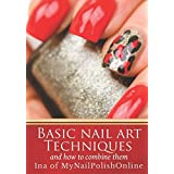 Basic Nail Art Techniques: and how to combine them