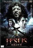 JESUS 奇蹟の生涯 [DVD]
