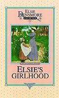 Elsie's Girlhood (Elsie Dinsmore Collection (Hardcover))