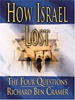 How Israel Lost: The Four Questions (THORNDIKE PRESS LARGE PRINT NONFICTION SERIES)