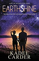 Earthshine: A Young Adult Science Fiction Fantasy (Insurrection)