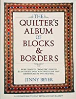 Quilters Album of Blocks and Borders