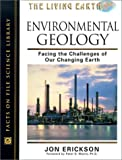 Environmental Geology: Facing the Challenges of Our Changing Earth (Living Earth)