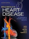Braunwald's Heart Disease E-Book: A Textbook of Cardiovascular Medicine (English Edition)