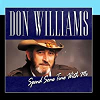 Spend Some Time With Me by Don Williams