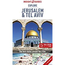 Insight Guides: Explore Jerusalem & Tel Aviv: Travel Guide with free eBook