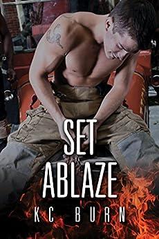 Set Ablaze by [Burn, KC]