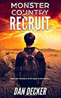 Monster Country: Recruit (Parry Peters Chronicles)