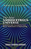 The New Ambidextrous Universe: Symmetry and Asymmetry from M…
