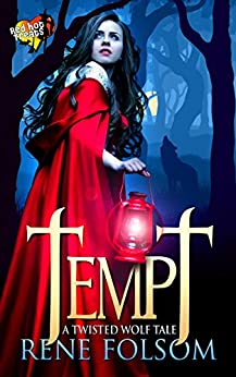 Tempt: A Twisted Wolf Tale (A Red Hot Treats Story) by [Folsom, Rene]