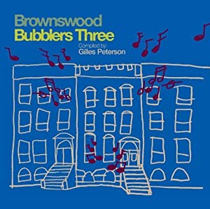 Brownswood Bubblers Three[解説付き日本盤]