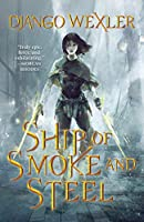 Ship of Smoke and Steel (Wells of Sorcery Trilogy)