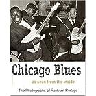 シカゴ・ブルース―インサイダーの眼 レイバーン・フレーラッジ写真集