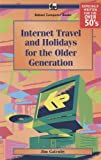 Internet Travel and Holidays for the Older Generation