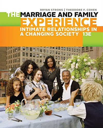 Download The Marriage and Family Experience: Intimate Relationships in a Changing Society 1305503104