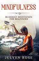 Mindfulness: Buddhist Meditation for Beginners