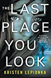 The Last Place You Look (Roxane Weary)