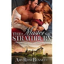 The Master Of Strathburn (Highland Rogue Book 1)