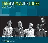 Live at JazzBaltica by Trio Da Paz & Joe Locke (2008-03-25)