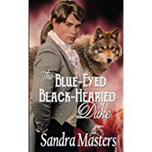The Blue-Eyed Black-Hearted Duke (THE DUKE SERIES, Book)